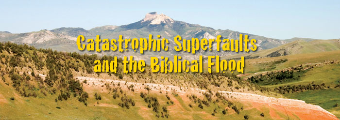 Catastrophic Superfaults and the Biblical Flood