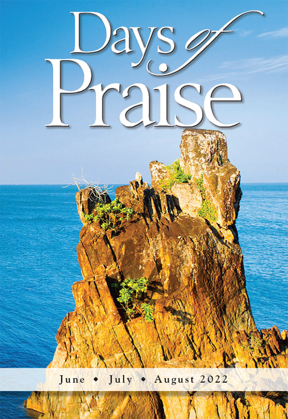Days of Praise daily devotional
