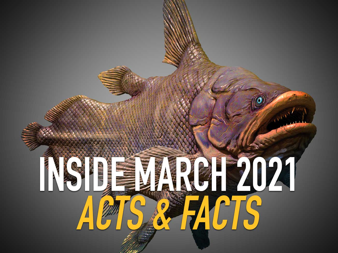 Inside March 2021 Acts & Facts