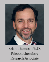 Brian Thomas, Ph.D. in Paleobiochemistry, Research Associate